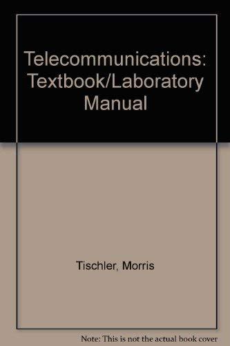 9780070647947: Telecommunications: Textbook/Laboratory Manual