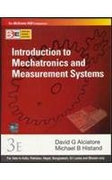 Introduction to Mechatronics and Measurement Systems (SIE),: David Alciatore,Michael Histand