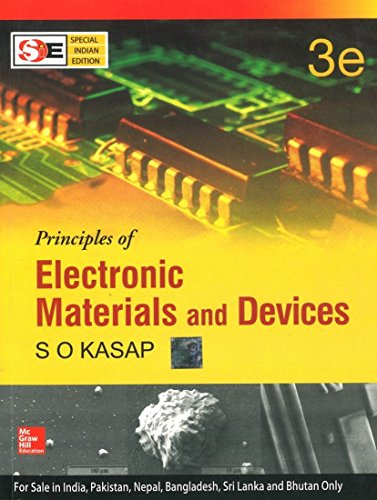 9780070648203: Principles of Electronic Materials and Devices 3rd Edition by S. O. Kasap (This edition is targeted for India).