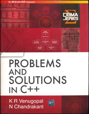 9780070648210: Problem & Solutions in C++ (Sigma Series)