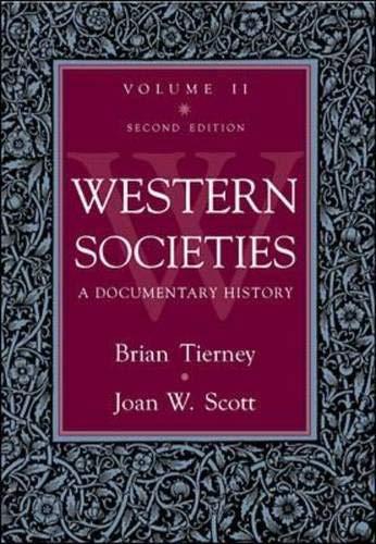 Western Societies: A Documentary History, volume 2: Brian Tierney