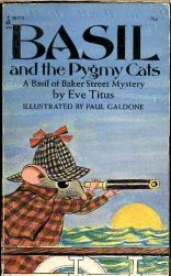 Basil and the Pygmy Cats: A Basil of Baker Street Mystery: Eve Titus