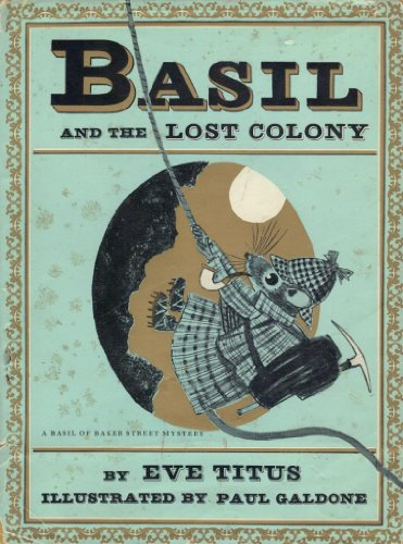 Basil and the Lost Colony: Titus, Eve