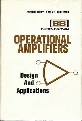Operational Amplifiers : Design and Application: G. E. Tobey;