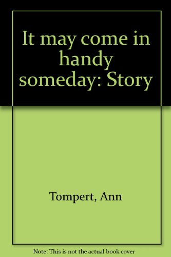 9780070649330: It may come in handy someday: Story