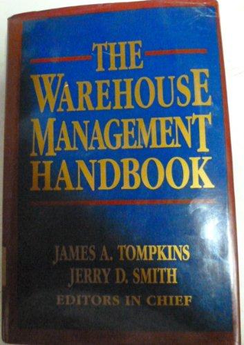 The Warehouse Management Handbook: Tompkins, James A.