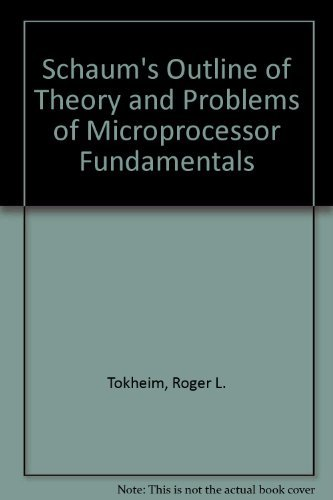 9780070649583: Schaum's Outline of Theory and Problems of Microprocessor Fundamentals