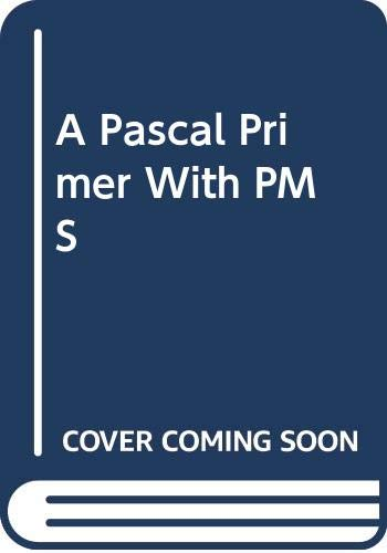 9780070649590: A Pascal Primer With PMS
