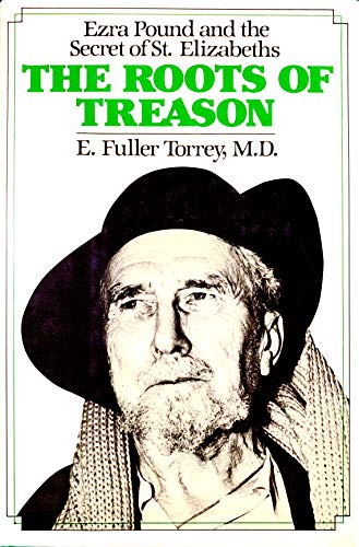 9780070649835: The Roots of Treason: Ezra Pound and the Secret of St. Elizabeths