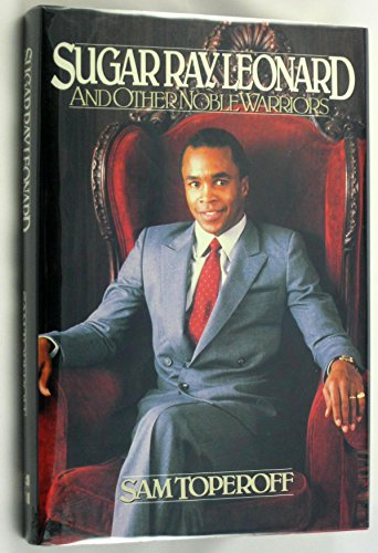 9780070650039: Sugar Ray Leonard & Other Noble Warriors