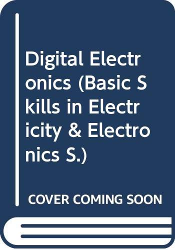9780070650374: Digital Electronics (Basic Skills in Electricity & Electronics)