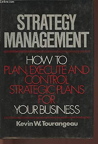 9780070650435: Strategy Management: How to Plan, Execute and Control Strategic Plans for Your Business
