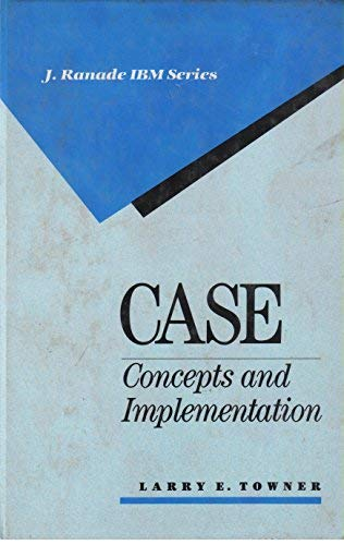 9780070650862: Case: Concepts and Implementation (J Ranade Ibm Series)