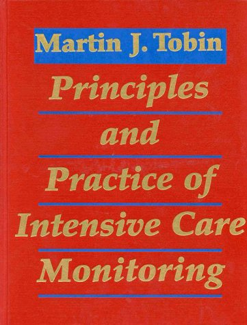 9780070650947: Principles and Practice of Intensive Care Monitoring