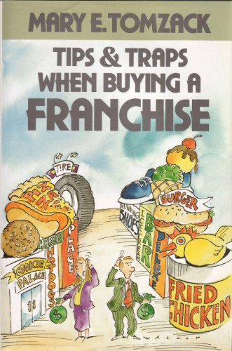 9780070651005: Tips & Traps When Buying a Franchise