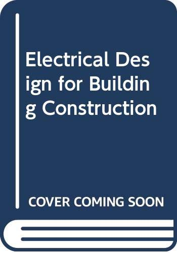 9780070651272: Electrical design for building construction