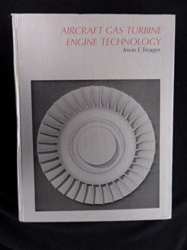 Aircraft Gas Turbine Engine Technology: Treager, Irwin E.