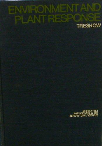 Environment & Plant Response;: Treshow, Michael;