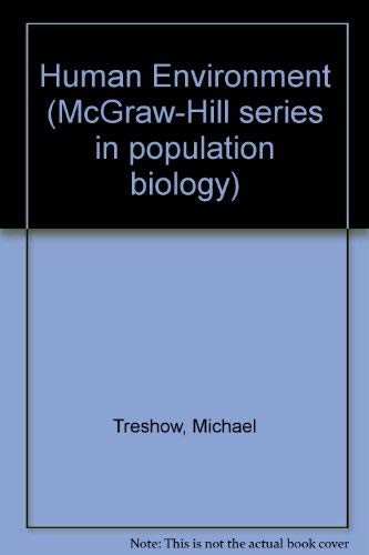 9780070651364: The Human Environment (McGraw-Hill series in population biology)