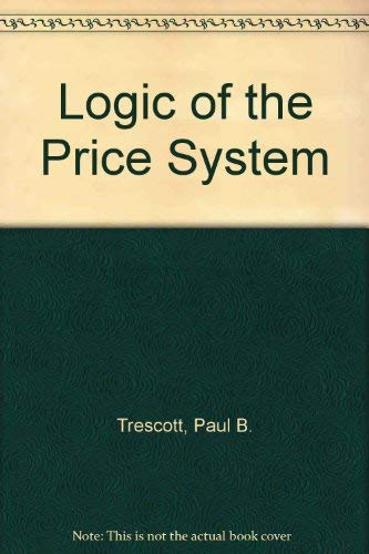 9780070651401: Logic of the Price System