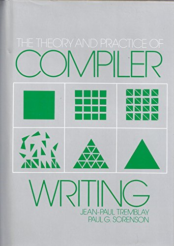 9780070651616: Theory and Practice of Compiler Writing