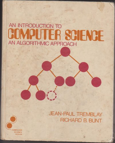 9780070651630: An Introduction to Computer Science: An Algorithmic Approach (McGraw-Hill Computer Science Series)