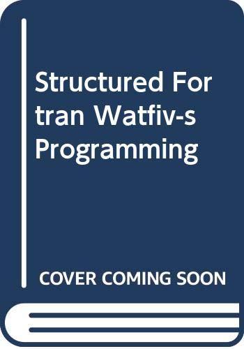 9780070651715: Structured Fortran Watfiv-s Programming