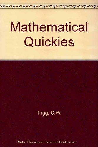 Mathematical Quickies Trigg, C. W.