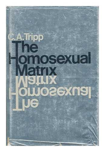 9780070652019: The homosexual matrix