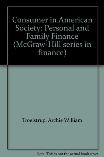 9780070652101: Consumer in American Society: Personal and Family Finance (McGraw-Hill series in finance)