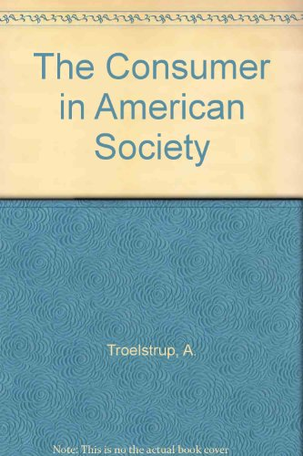 9780070652163: The Consumer in American Society