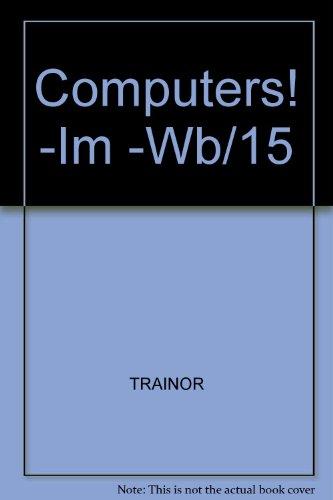 9780070652361: Computers! -Im -Wb/15