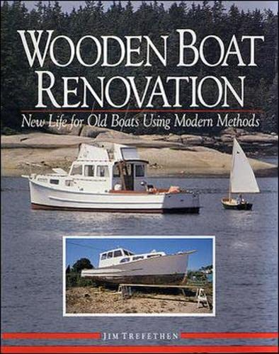 9780070652392: Wooden Boat Renovation: New Life for Old Boats Using Modern Methods