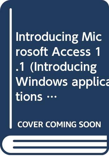 9780070652576: Introducing Microsoft Access 1.1 (Introducing Windows applications series)