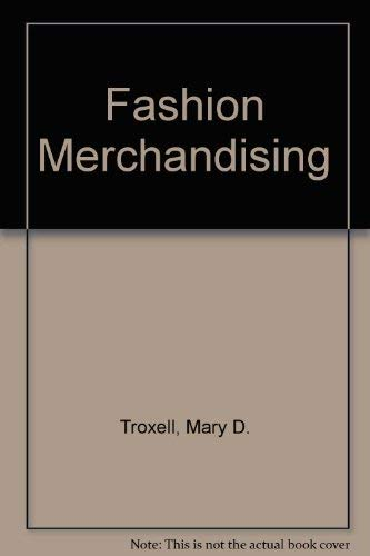 9780070652781: Fashion Merchandising (The Gregg/McGraw-Hill marketing series)