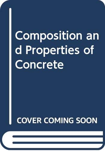 9780070652866: Composition and Properties of Concrete