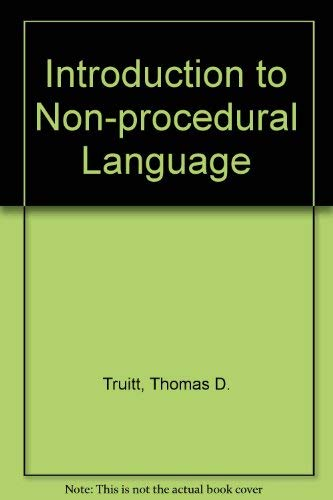 9780070653016: An Introduction to Nonprocedural Languages: Using Npl (A Byte book)