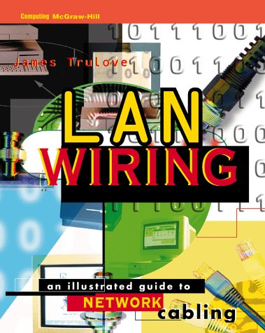 9780070653023: Lan Wiring: An Illustrated Guide to Network Cabling