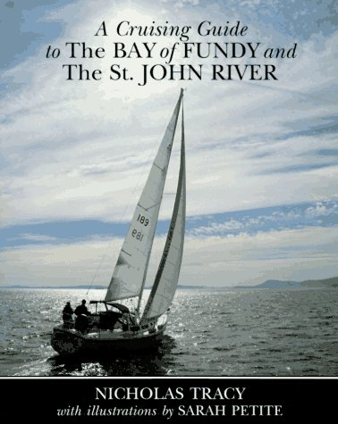 9780070653030: A Cruising Guide to the Bay of Fundy and the St. John River