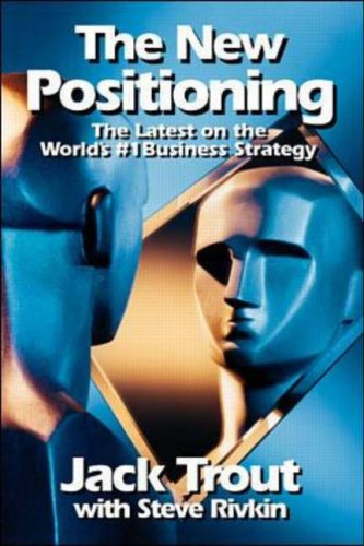 9780070653283: The New Positioning: The Latest on the World's #1 Business Strategy