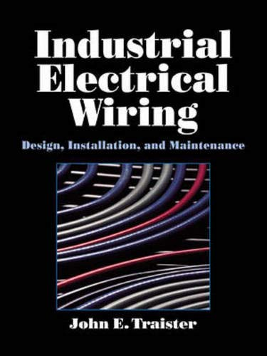 9780070653290: Industrial Electrical Wiring: Design, Installation, and Maintenance