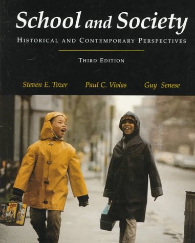 9780070653313: School and Society: Historical and Contemporary Perspectives