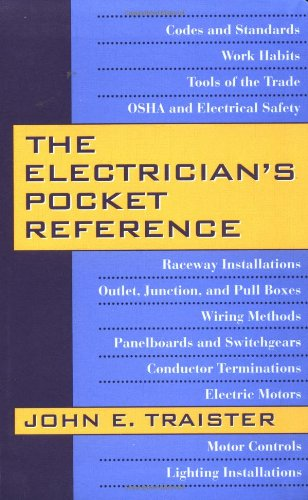 The Electrician's Pocket Reference: Traister, John E.