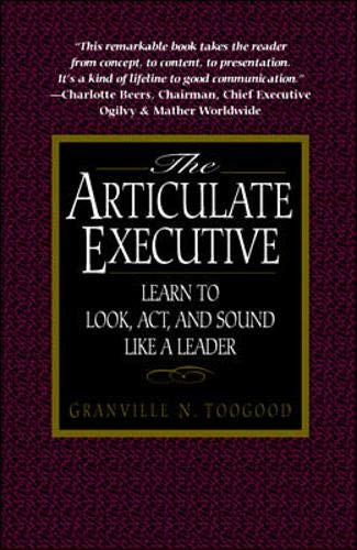 9780070653382: The Articulate Executive: Learn to Look, Act, and Sound Like a Leader