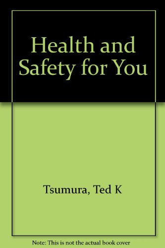 9780070653863: Health and Safety for You