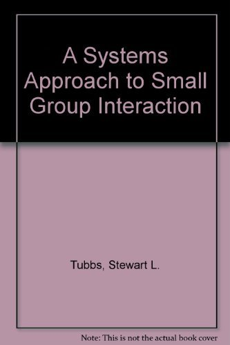 9780070654075: A Systems Approach to Small Group Interaction