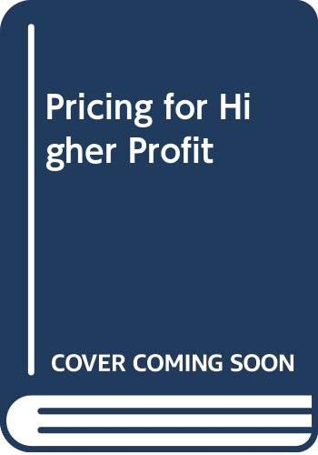 9780070654198: Pricing for Higher Profit
