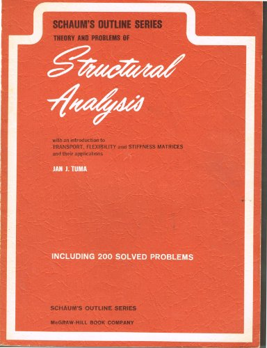9780070654228: Schaum's Outline of Theory and Problems of Structural Analysis With an Introduction to Transport, Flexibility and Stiffness Matrices and Their Applic