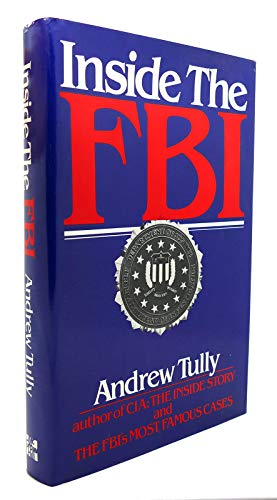 9780070654259: Inside the FBI: From the Files of the Federal Bureau of Investigation and Independent Sources