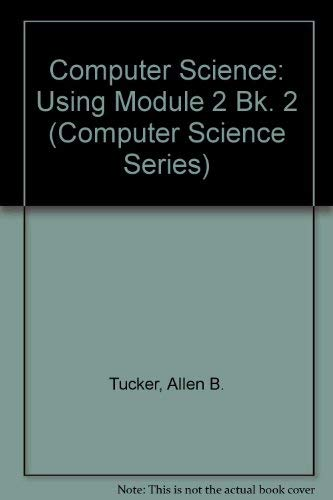 9780070654440: Computer Science: A Second Course With Modula-2 (Mcgraw Hill Computer Science Series) (Bk. 2)